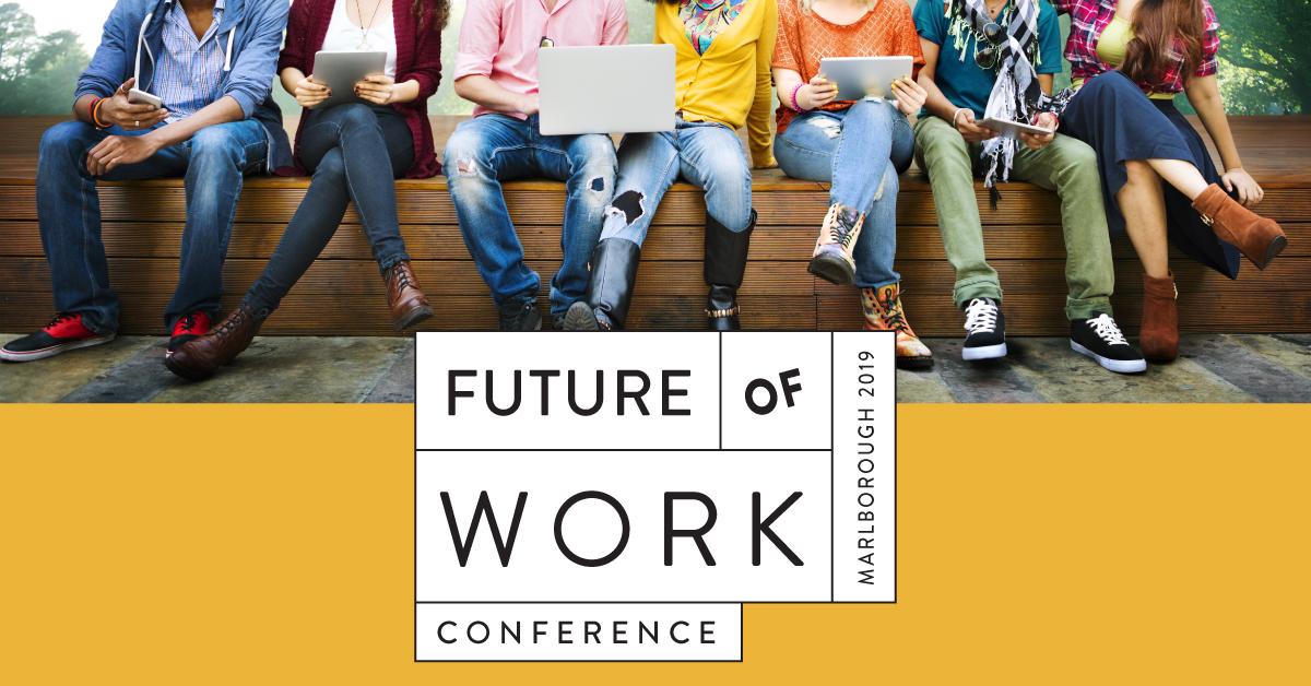 Future of Work Conference, Marlborough 2019
