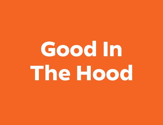 Good In The Hood